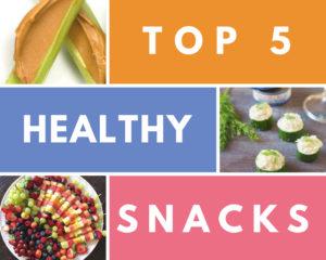 top 5 quick healthy snacks