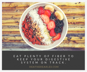 Eat plenty of fiber