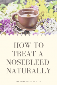 Nosebleeds and natural treatments