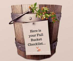 Fall Bucket Checklist #fallbucketchecklist #heatherearles #herbnwisdom #naturalliving #sweaters #fall #Thanksgiving #hotcocoa #falltrending