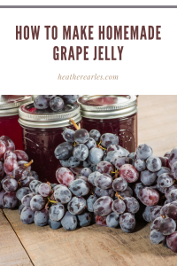 how to make homemade grape jelly #heatherearles #naturalliving #concordgrapes #grapejellyrecipe #homesteading #herbnwisdom #healthblogger #author #foodpodcaster